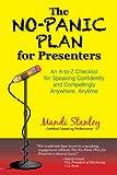 The No-Panic Plan for Presenters, Mandi Stanley, 0979518733