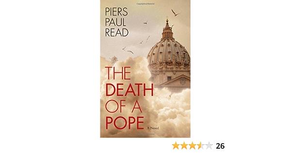 The Death of a Pope: Amazon.es: Read, Piers Paul: Libros en ...
