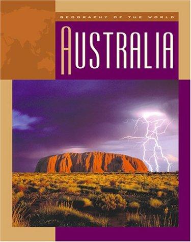 Australia (Geography of the World (Child's World))