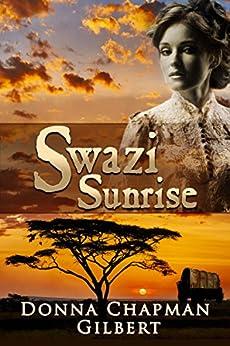 Swazi Sunrise by [Gilbert, Donna Chapman]