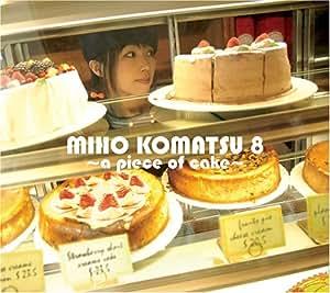 Miho Komatsu - Komatsu Miho 8-a Piece of Cake - Amazon.com