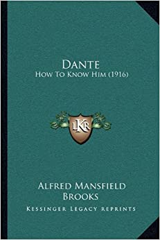 Dante: How to Know Him (1916)