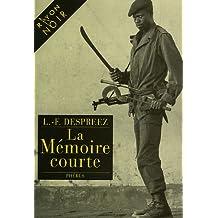 Mémoire courte (La)