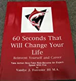 60 Seconds That Will Change Your Life Vol. 1 9780965698818