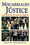 "Miscarriages of Justice: A Review of ""Justice in Error"""