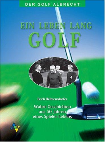 Ein Leben lang Golf