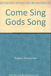 Come Sing Gods Song