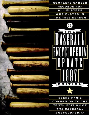 The 1997 Baseball Encyclopedia Update: Complete Career Records for All Players Who Played in the 1996 Season (Serial)