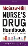 McGraw-Hill Nurses Drug Handbook, Seventh Edition (McGraw-Hill's Nurses Drug Handbook)