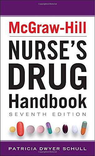 McGraw-Hill Nurses Drug Handbook, Seventh Edition (McGraw-Hill's Nurses Drug Handbook)
