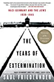 Image of Nazi Germany and the Jews, 1939-1945: The Years of Extermination