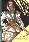Henri IV : Le règne de la tolérance par Desprat
