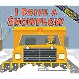 I Drive a Snowplow (Working Wheels)