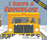 I Drive a Snowplow (Working Wheels)