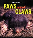 Paws and Claws, Elizabeth Miles and E. Miles, 1403404291