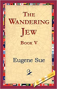 Book The Wandering Jew, Book V: 5