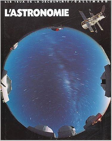 Lire en ligne L'Astronomie pdf