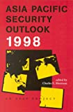 Asia Pacific Security Outlook 1998, Morrison, Charles E., 488907015X