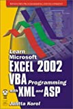 Learn Microsoft Excel 2002 Programming with XML and ASP, George M. Doss, 1556227612