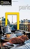 National Geographic Traveler: Paris, 3rd Edition, Lisa Davidson and Elizabeth Ayre, 1426208197