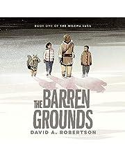 The Barren Grounds: The Misewa Saga, Book One