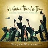 For Such a Time As This, Wayne Watson, 1582294364