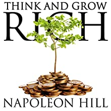 Think and Grow Rich Audiobook by Napoleon Hill Narrated by Kevin Theis
