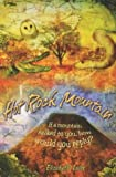 Hot Rock Mountain, Elizabeth Laird, 1405203242