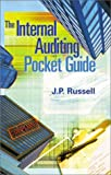 The Internal Auditing Pocket Guide, J. P. Russell, 0873895606