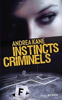 Instincts criminels par Kane