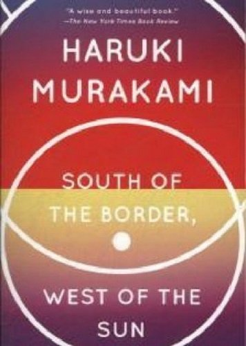 Book cover for South of the Border, West of the Sun