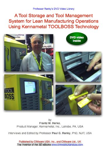 A Tool Storage and Tool Management System for Lean Manufacturing Operations Using Kennametal TOOLBOSS Technology