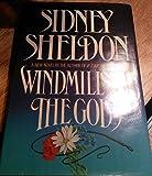 Windmills of the Gods by Sheldon Sidney (1987-02-01)