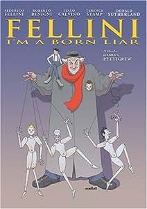 Fellini - I'm a Born Liar