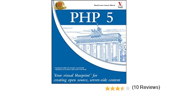 Php 5 your visual blueprint for creating open source server side php 5 your visual blueprint for creating open source server side content toby boudreaux 9780764583322 amazon books malvernweather Gallery