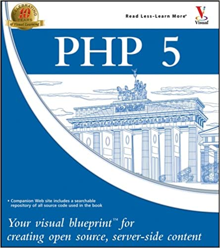 Php 5 your visual blueprint for creating open source server side php 5 your visual blueprint for creating open source server side content 1st edition malvernweather Gallery