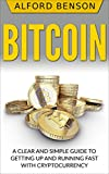 #6: Bitcoin: A Clear and Simple Guide to Getting Up and Running Fast with Cryptocurrency