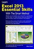 Learn Excel 2013 Essential Skills With The Smart Method