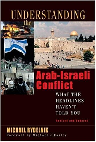 Ebook téléchargement gratuit txtUnderstanding the Arab-Israeli Conflict: What the Headlines Haven't Told You (French Edition) PDF DJVU FB2 B00EVDNHHK