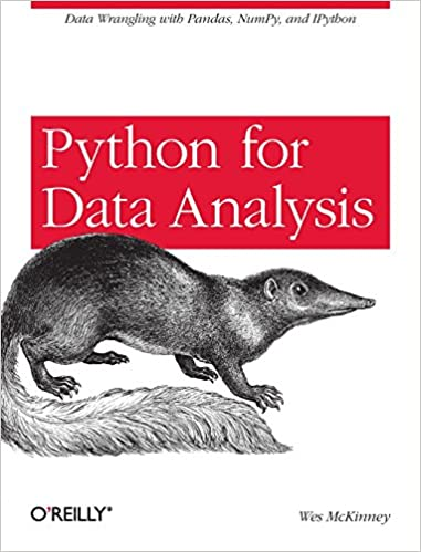 Python for Data Analysis: Data Wrangling with Pandas, NumPy, and IPython 1st Edition
