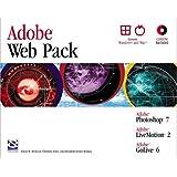 Adobe Web Pack: Photoshop 7, LiveMotion 2, GoLive 6: Photoshop 7, Livemotion, Golive 6 (Professional Projects)