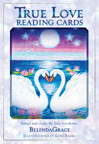 True Love Reading Cards: Attract and Create the Love You Desire (Reading Card Series)
