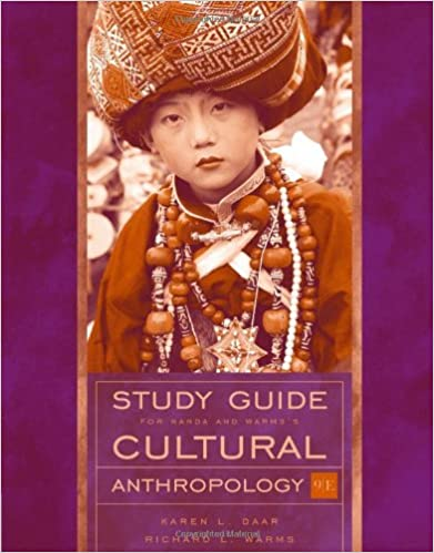 Study Guide For Nanda Warms Cultural Anthropology 9th
