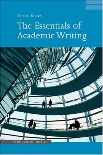 derek soles academic essay Being able to write a good essay is a key skill to master if you want to  draft,  revise and write by derek soles academic writing: from paragraph to essay by.