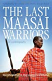 The Last Maasai Warriors, Jackson Ntirkana, 1927435005