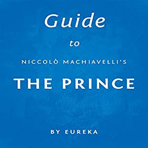 the timeless keys in the prince by niccolo machiavelli The prince essay examples 273 total results an analysis of the principles of governing a state by prince niccolo machiavelli 1,082 words 2 pages the examination of the timeless keys to a successful principality in machiavelli's the prince 1,204 words.