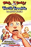 img - for Tooth Trouble (Ready, Freddy) book / textbook / text book
