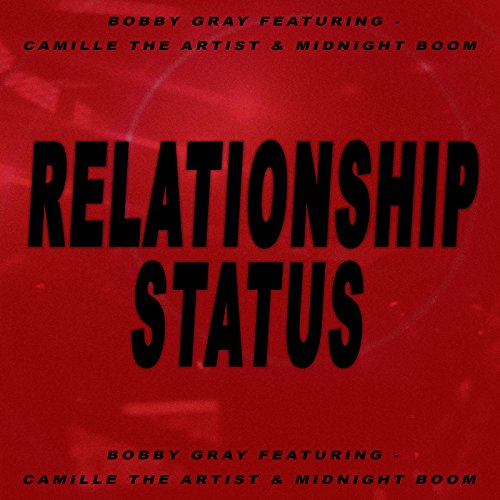 Relationship Status (feat. Camille The Artist & Midnight Boom) (Midnight Boom)