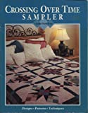 Crossing Over Time Sampler (Quilts Made Easy)
