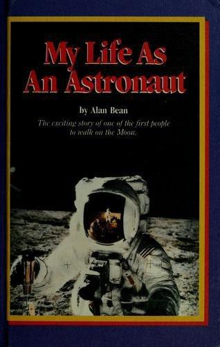 My Life As An Astronaut